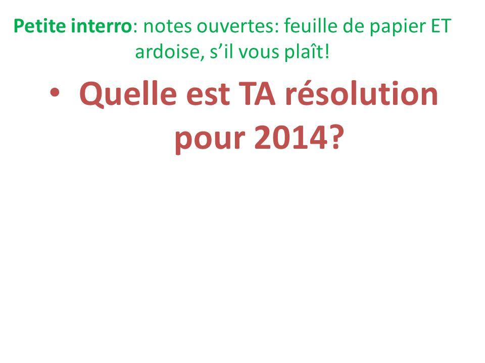 Quelle est TA résolution pour 2014