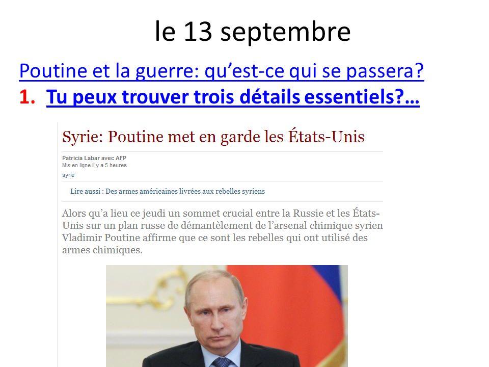 le 13 septembre Poutine et la guerre: qu'est-ce qui se passera