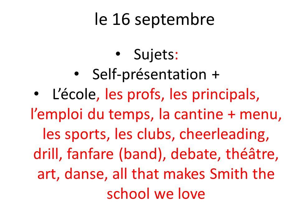 le 16 septembre Sujets: Self-présentation +