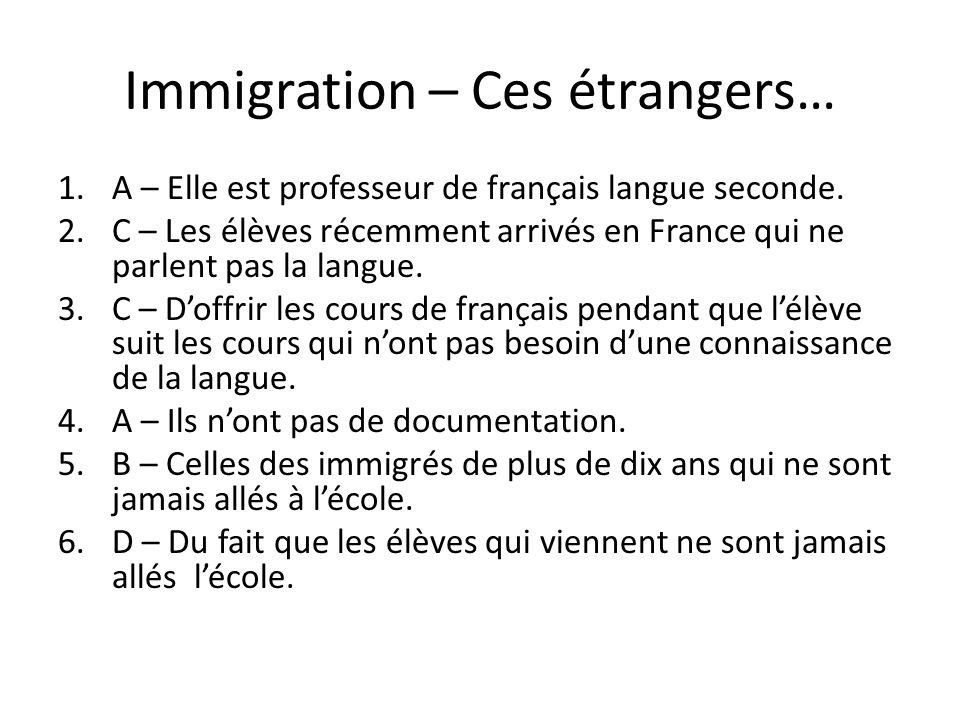 Immigration – Ces étrangers…