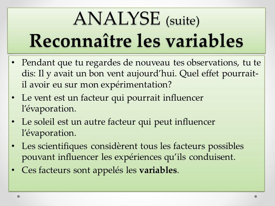 ANALYSE (suite) Reconnaître les variables
