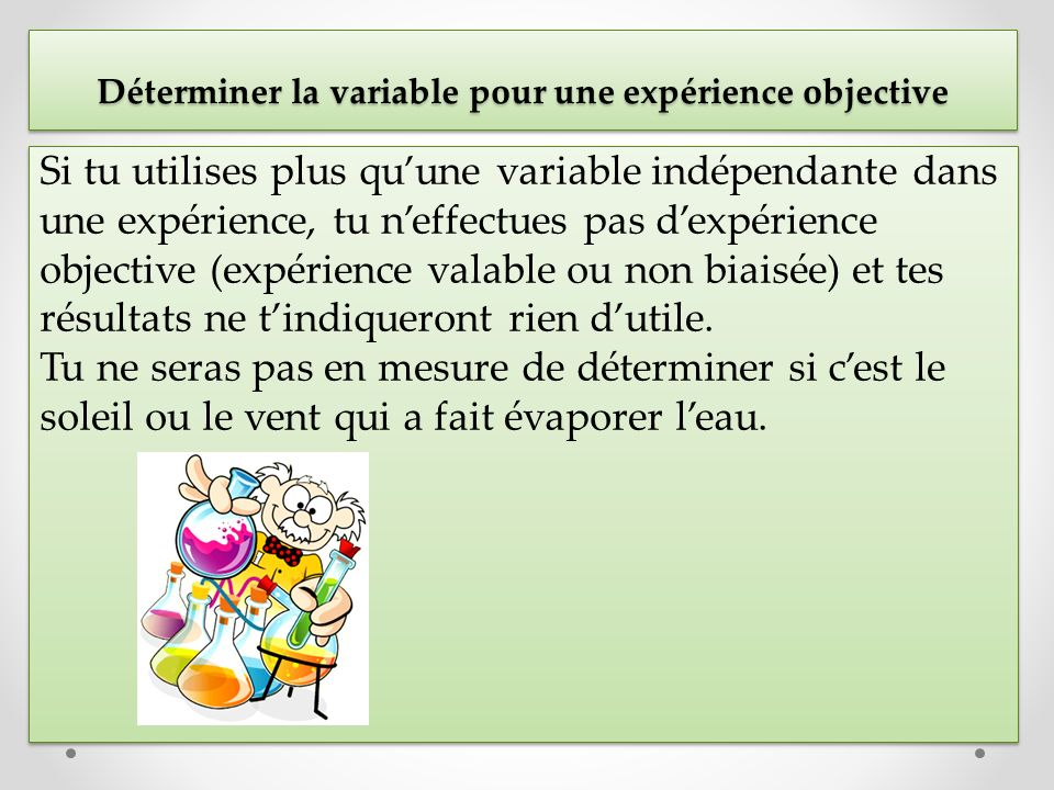 Déterminer la variable pour une expérience objective