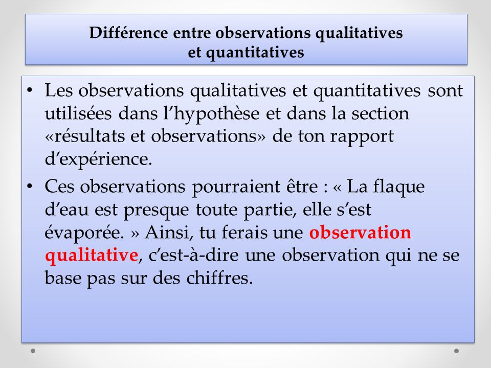 Différence entre observations qualitatives et quantitatives