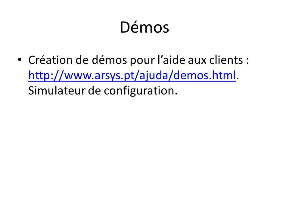 Démos Création de démos pour l'aide aux clients : http://www.arsys.pt/ajuda/demos.html.