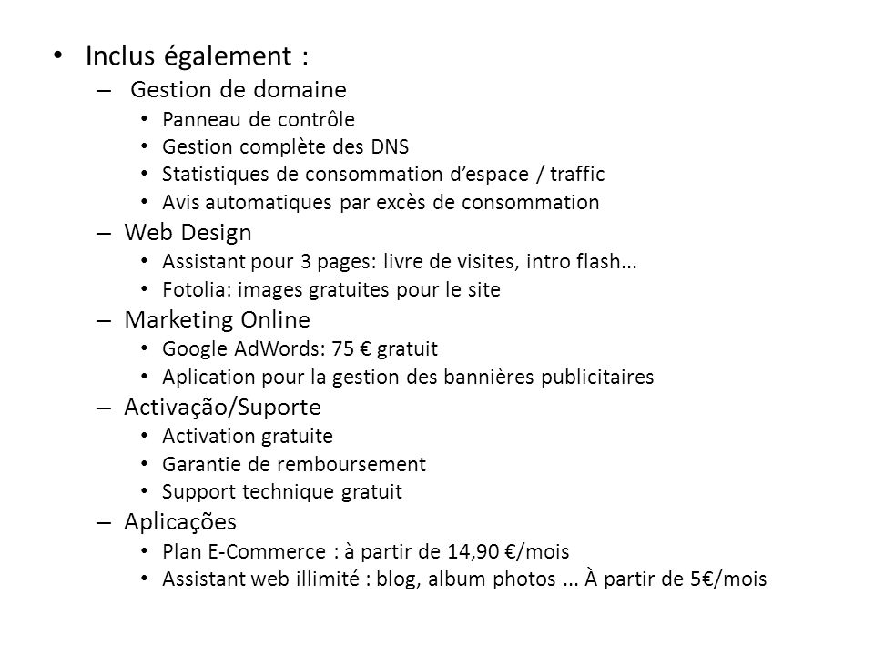 Inclus également : Gestion de domaine Web Design Marketing Online