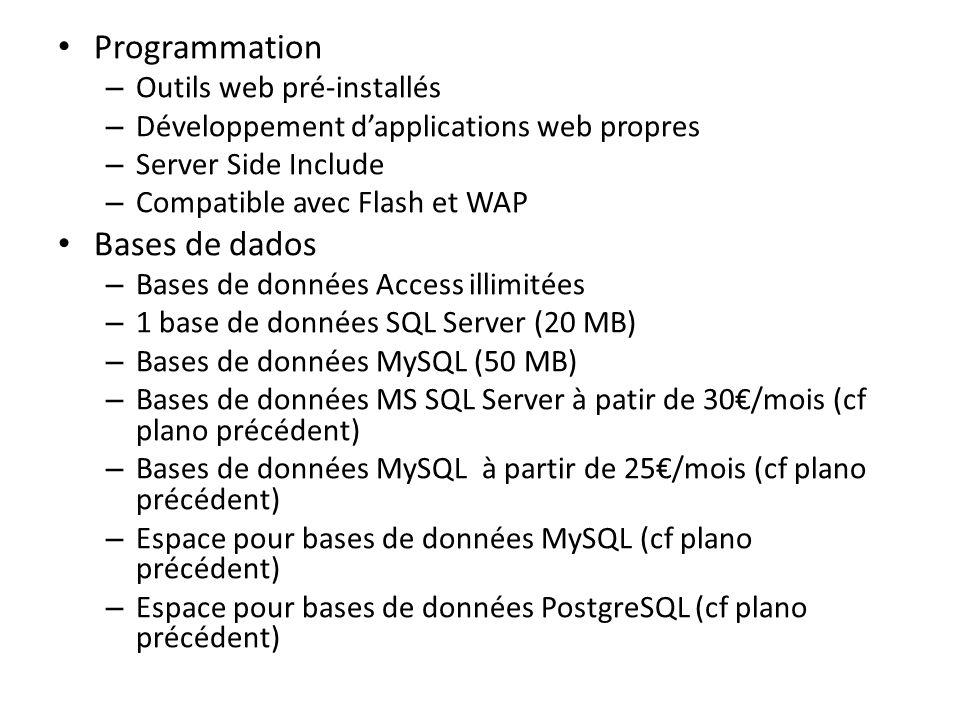 Programmation Bases de dados Outils web pré-installés