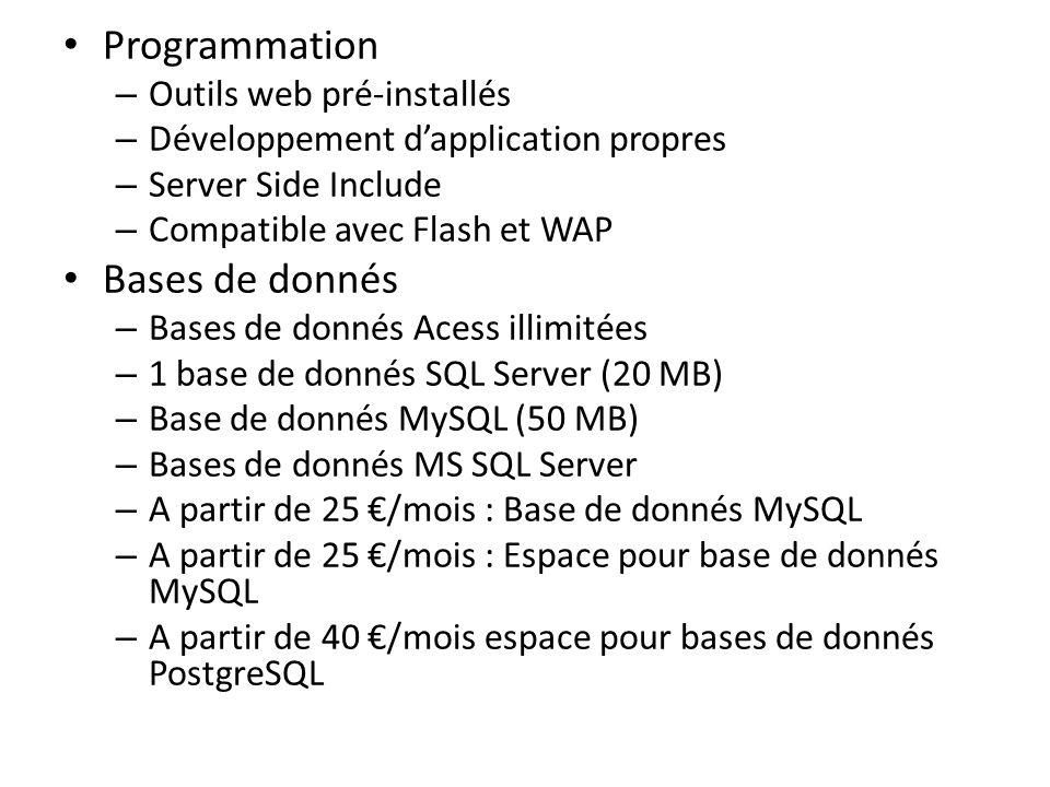 Programmation Bases de donnés Outils web pré-installés