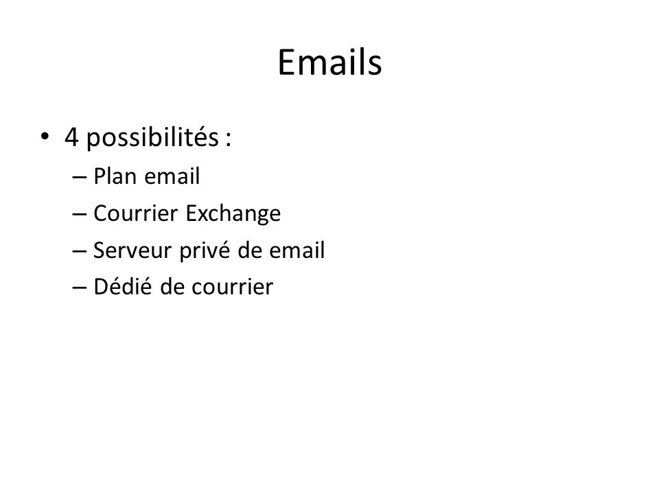 Emails 4 possibilités : Plan email Courrier Exchange