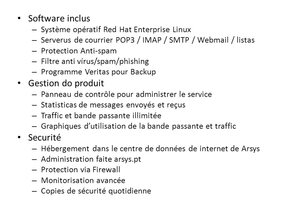 Software inclus Gestion do produit Securité