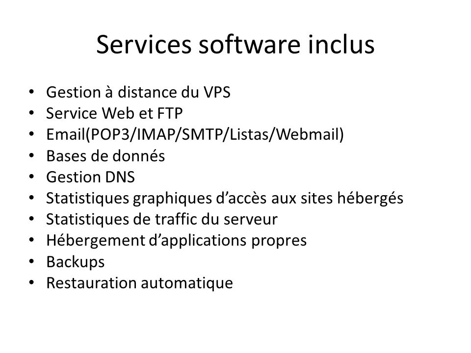 Services software inclus