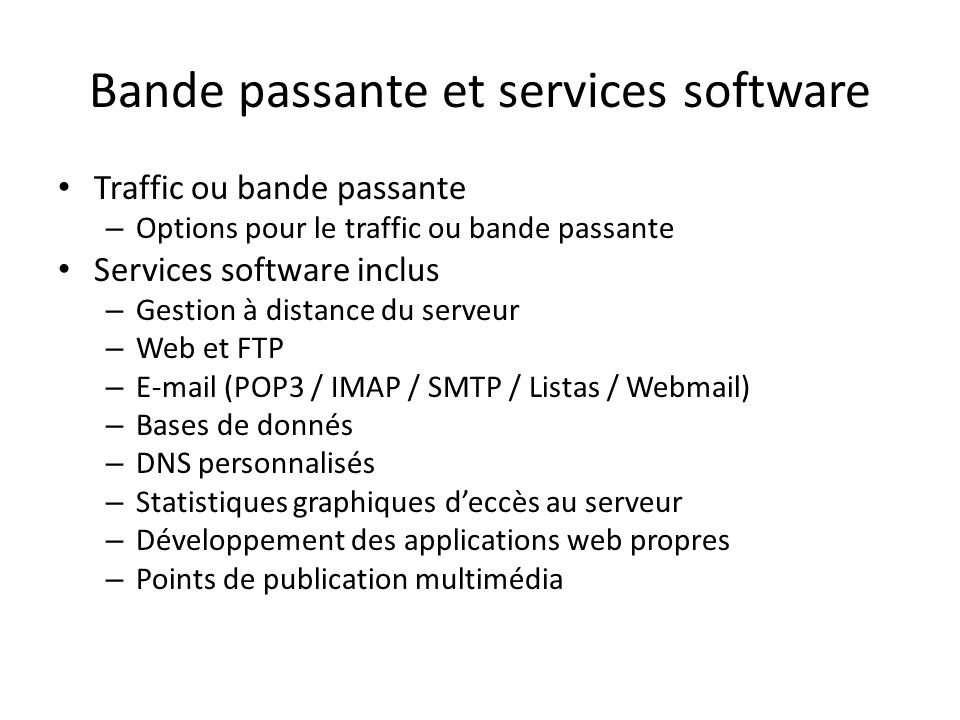 Bande passante et services software