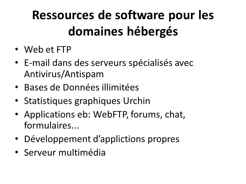 Ressources de software pour les domaines hébergés