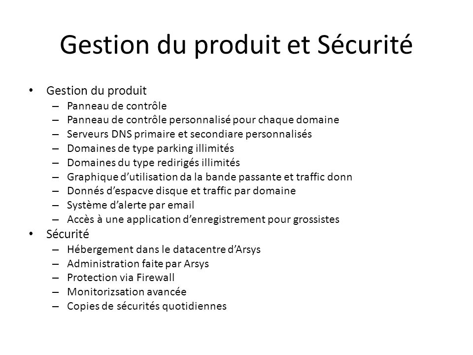 Gestion du produit et Sécurité