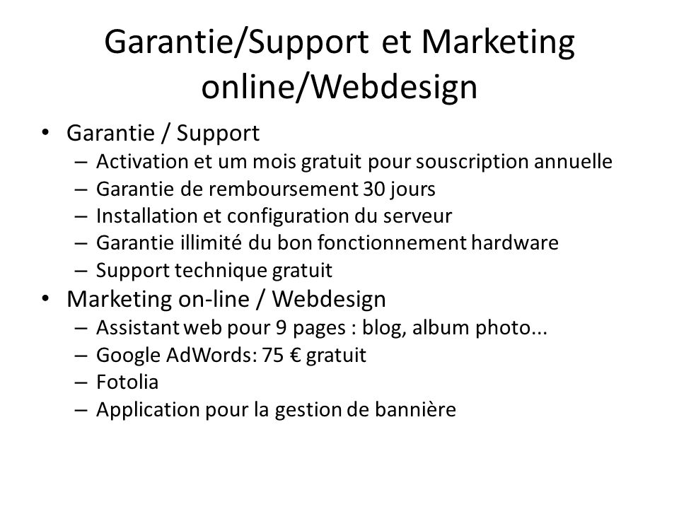Garantie/Support et Marketing online/Webdesign
