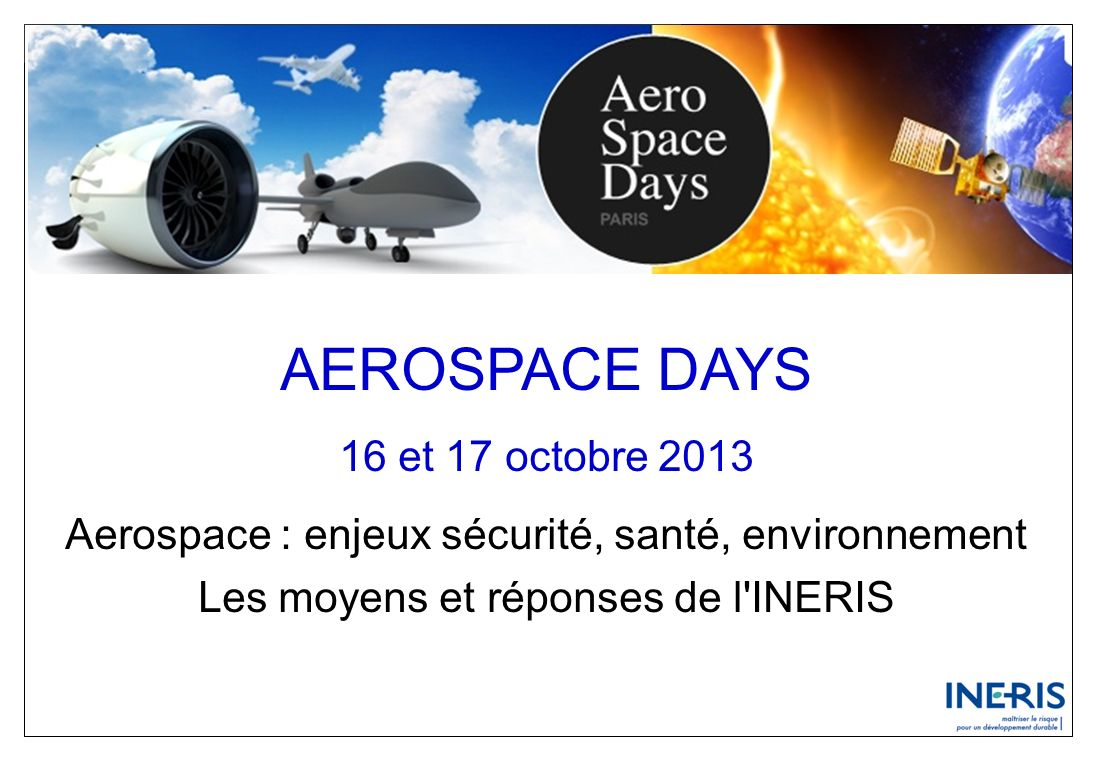 AEROSPACE DAYS 16 et 17 octobre 2013