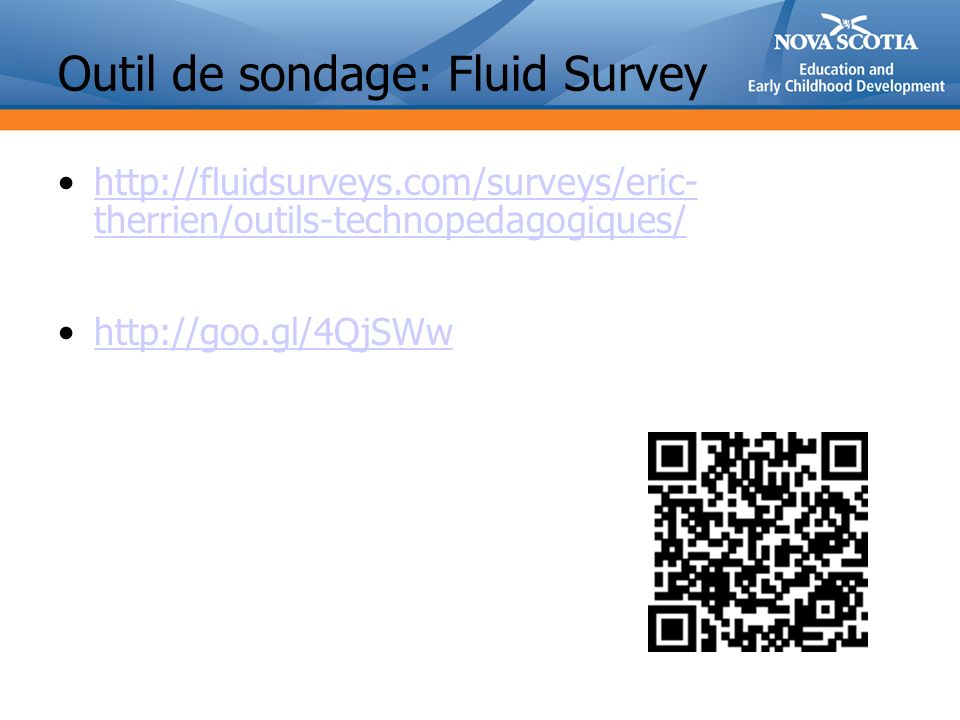 Outil de sondage: Fluid Survey