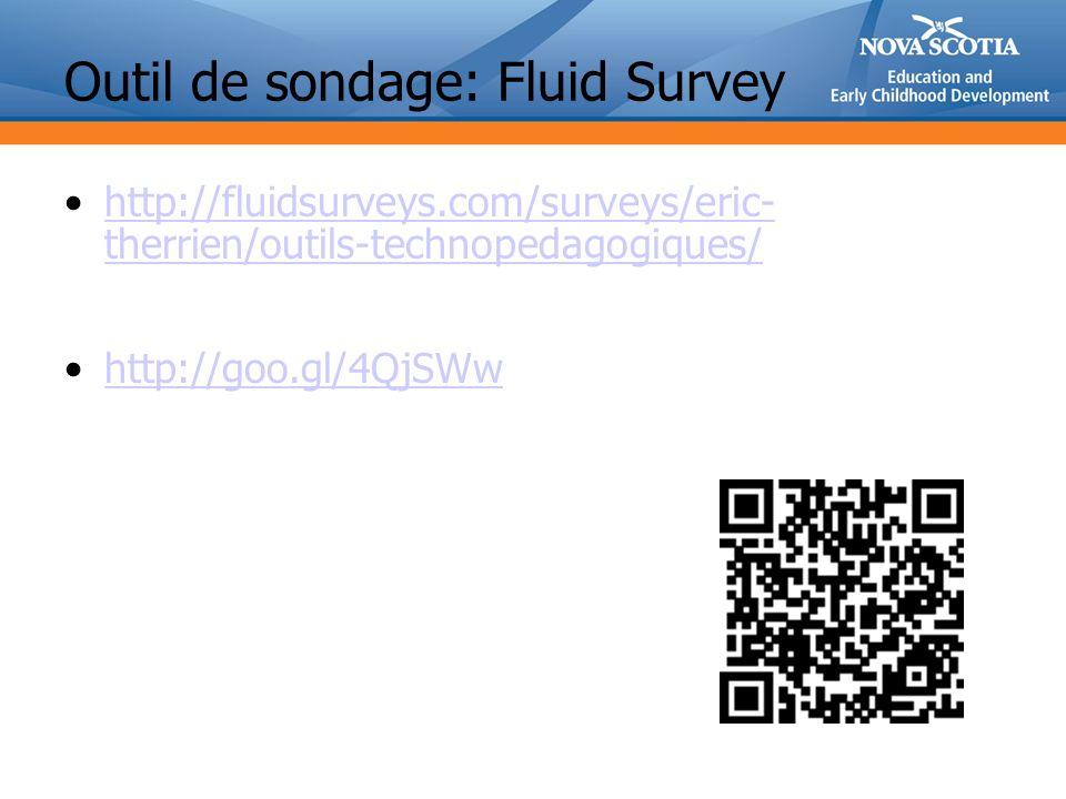 Outil de sondage: Fluid Survey