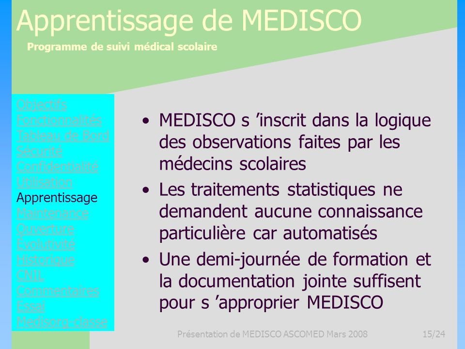 Apprentissage de MEDISCO