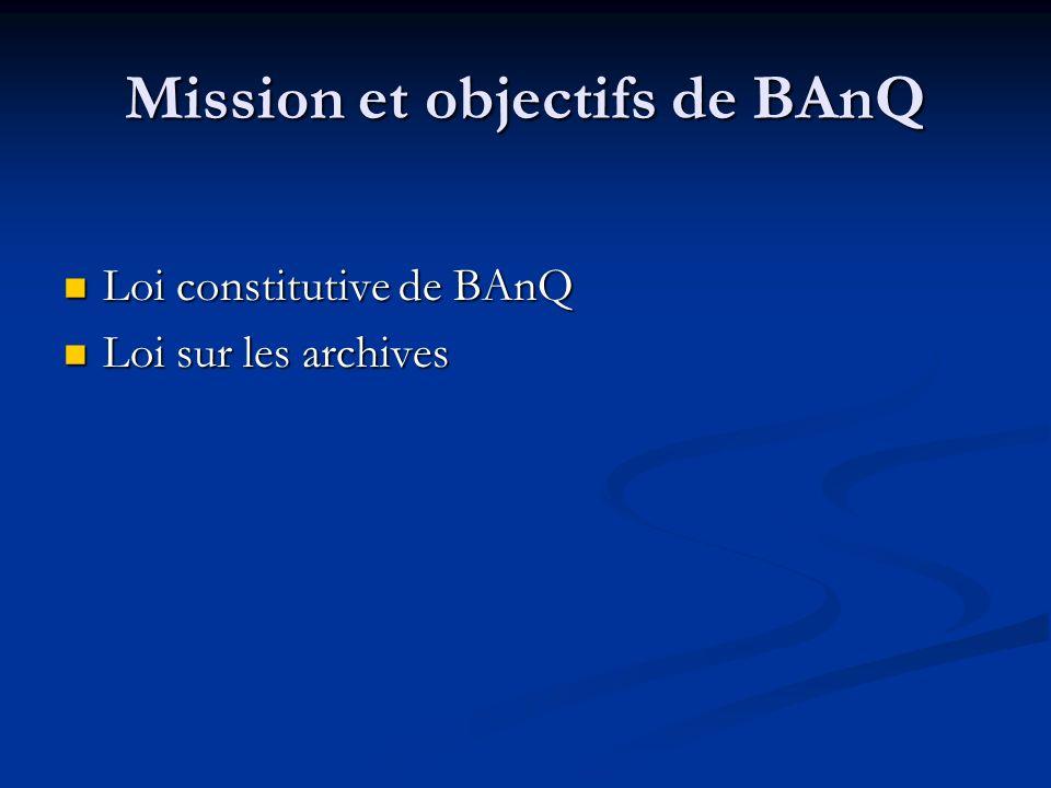Mission et objectifs de BAnQ