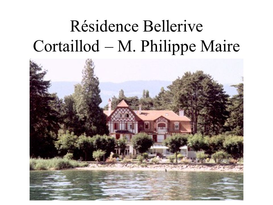 Résidence Bellerive Cortaillod – M. Philippe Maire