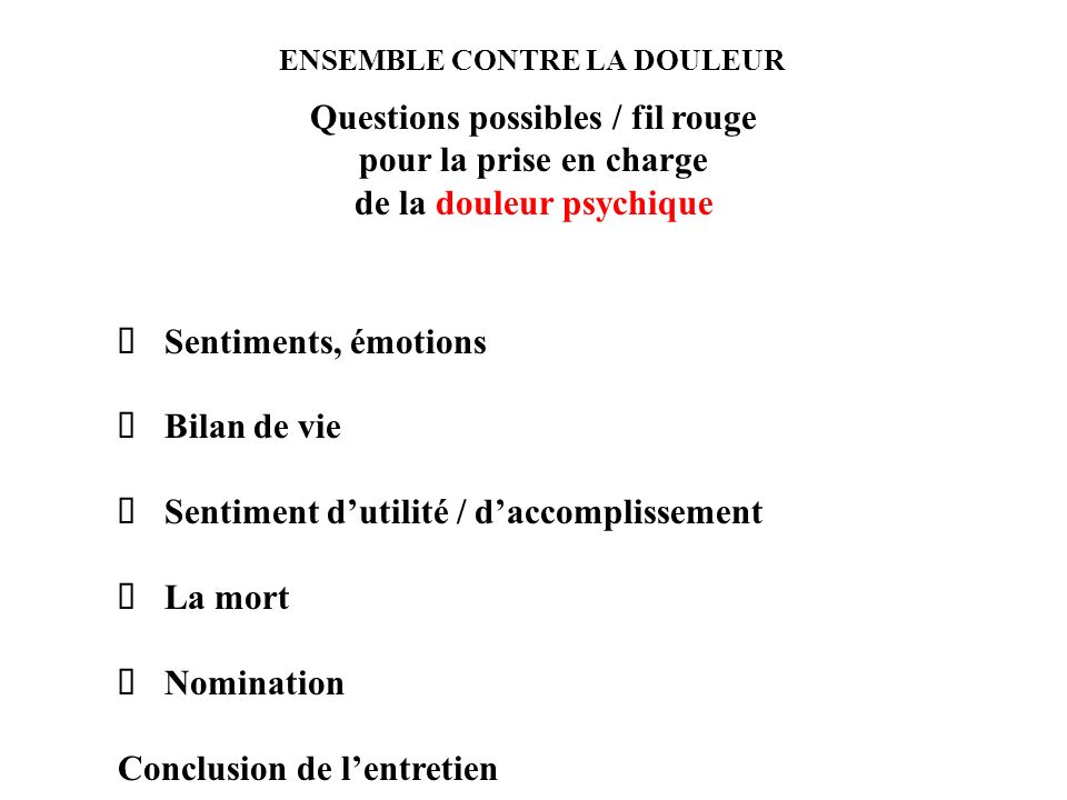 Questions possibles / fil rouge pour la prise en charge