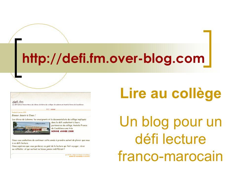 Lire au collège Un blog pour un défi lecture franco-marocain