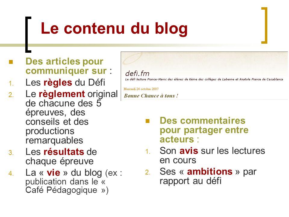 Le contenu du blog Des articles pour communiquer sur :
