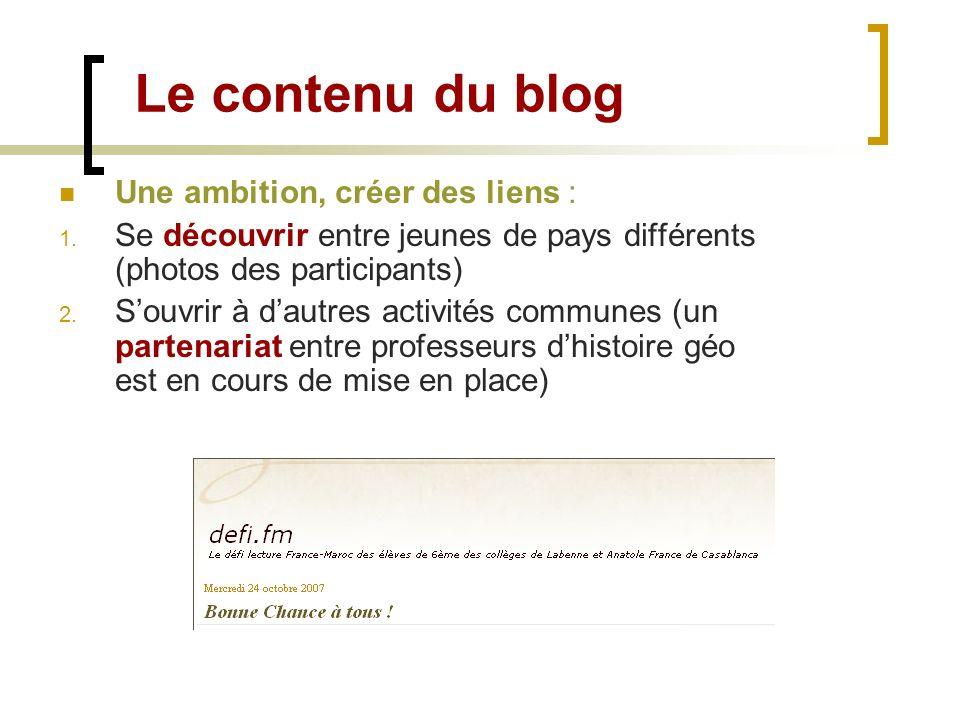 Le contenu du blog Une ambition, créer des liens :