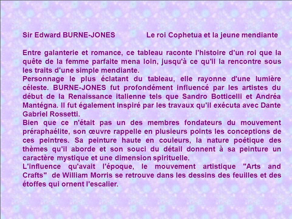 Sir Edward BURNE-JONES Le roi Cophetua et la jeune mendiante