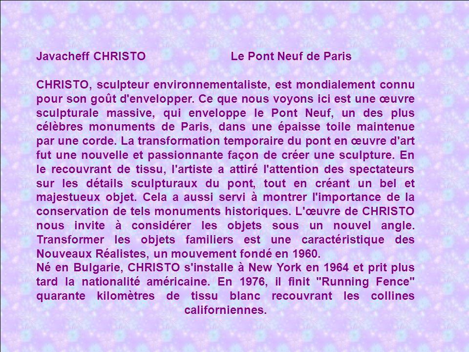 Javacheff CHRISTO Le Pont Neuf de Paris