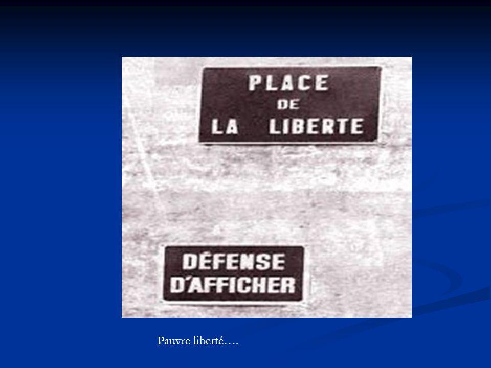 Pauvre liberté….