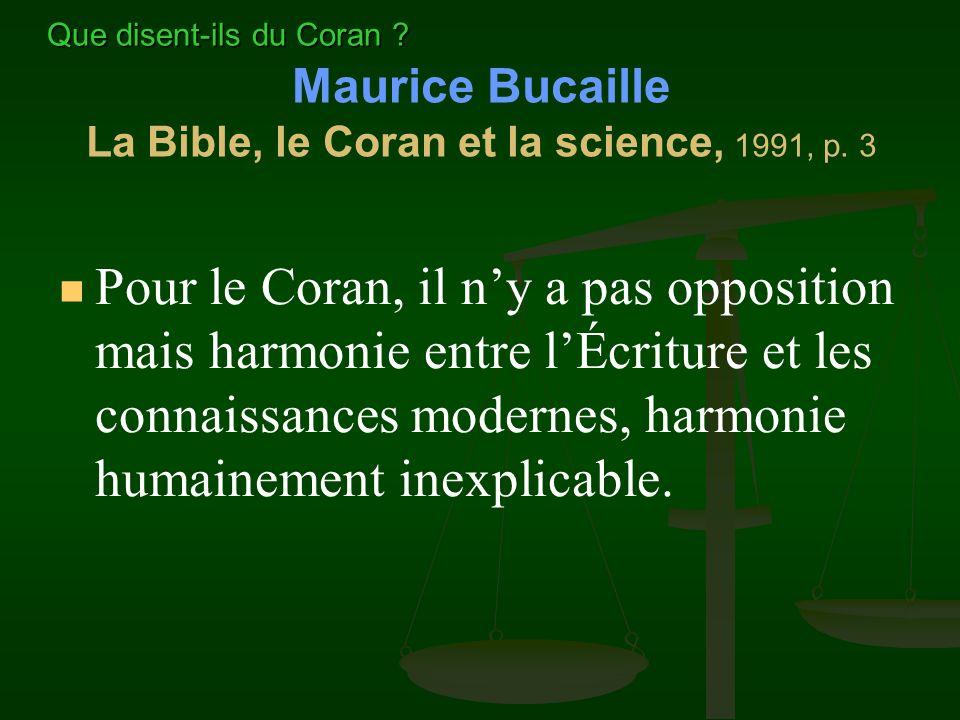 Maurice Bucaille La Bible, le Coran et la science, 1991, p. 3