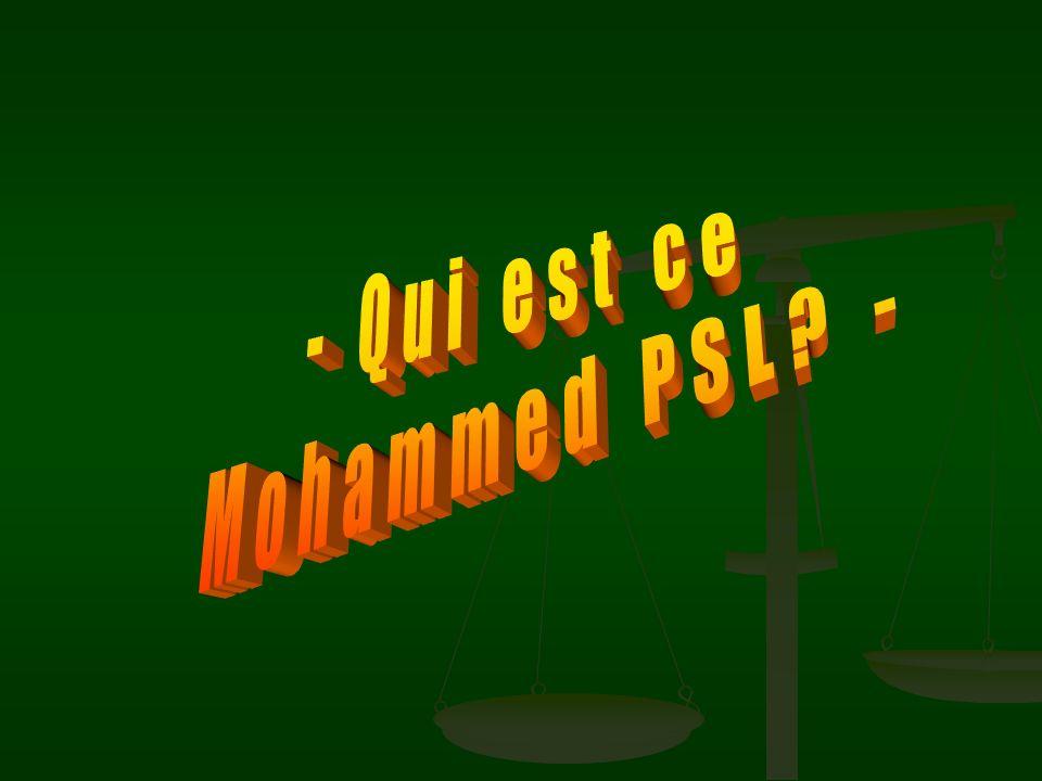 - Qui est ce Mohammed PSL -