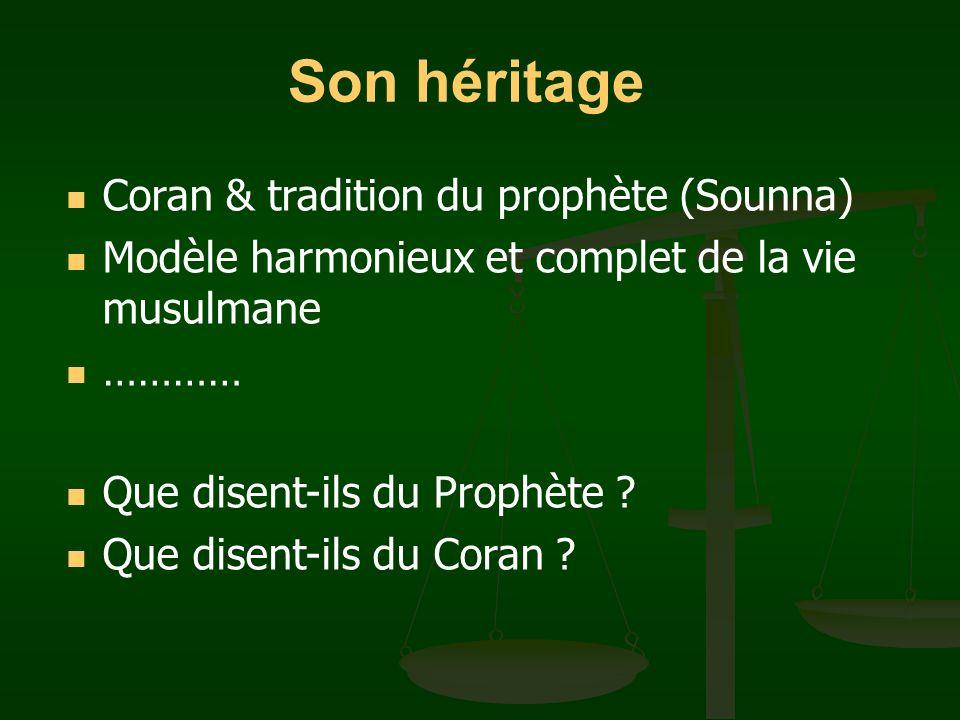 Son héritage Coran & tradition du prophète (Sounna)
