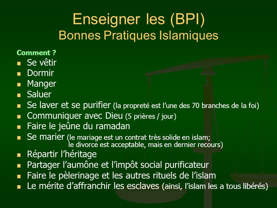 Enseigner les (BPI) Bonnes Pratiques Islamiques