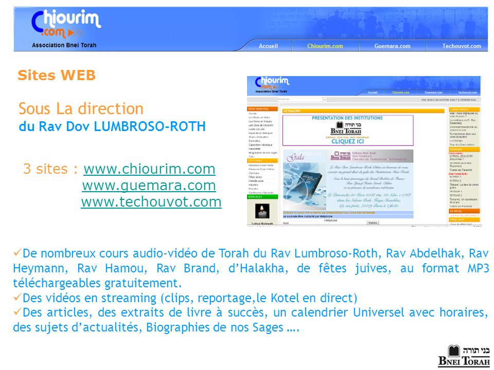 Sous La direction Sites WEB du Rav Dov LUMBROSO-ROTH