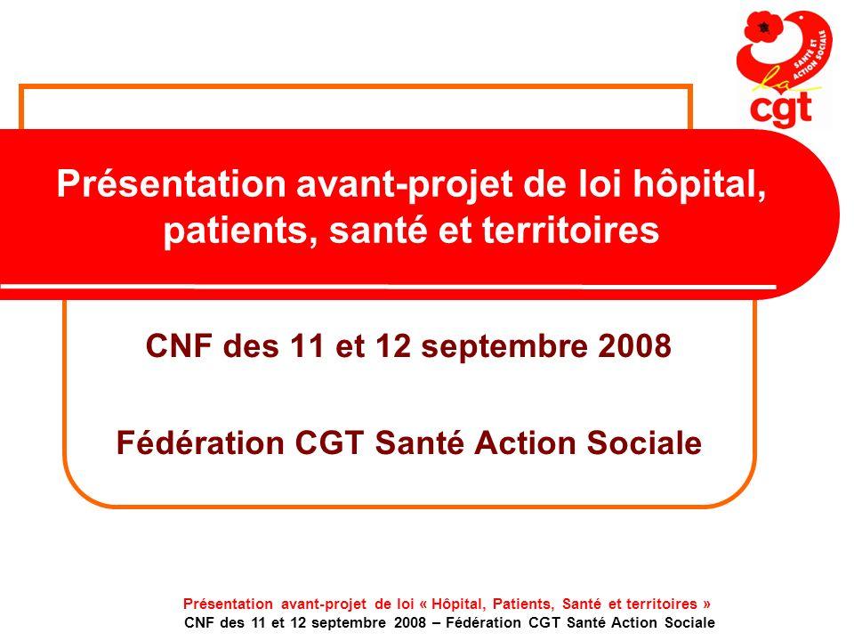 CNF des 11 et 12 septembre 2008 Fédération CGT Santé Action Sociale