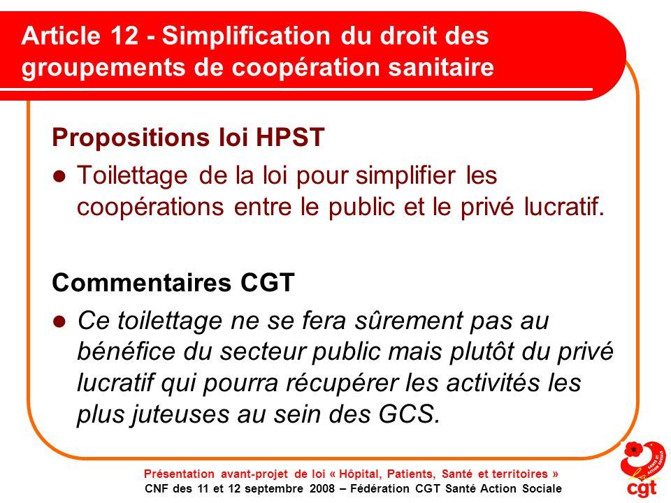 Article 12 - Simplification du droit des groupements de coopération sanitaire