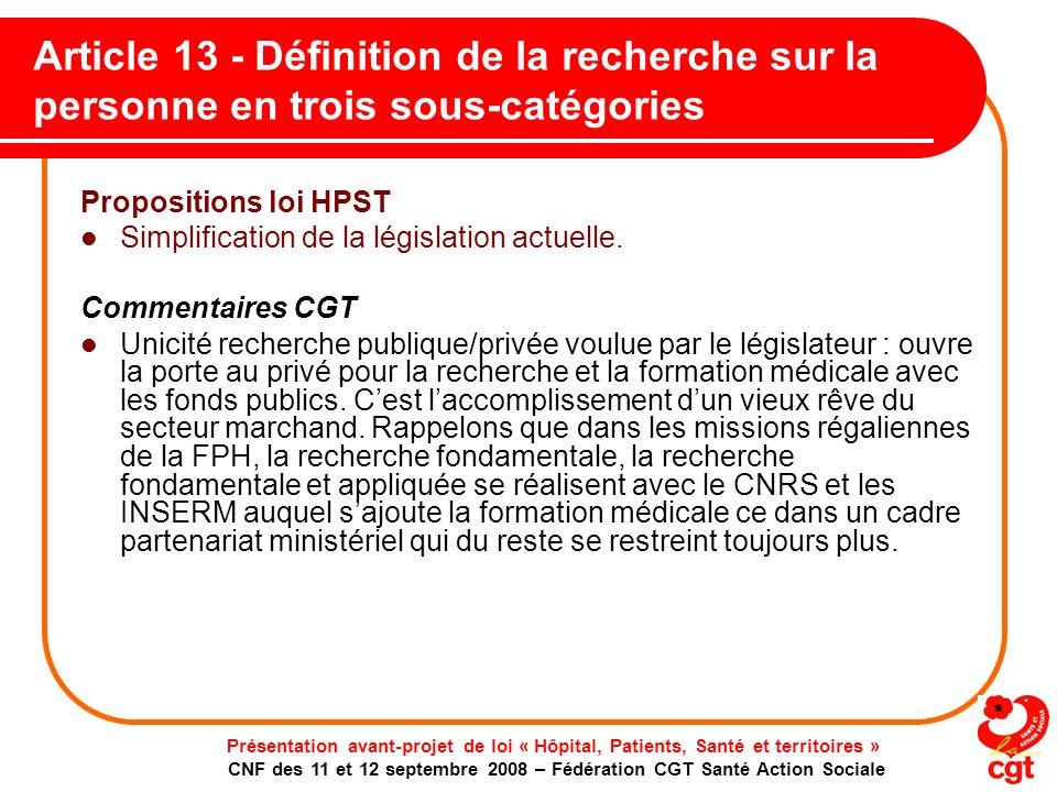 Article 13 - Définition de la recherche sur la personne en trois sous-catégories