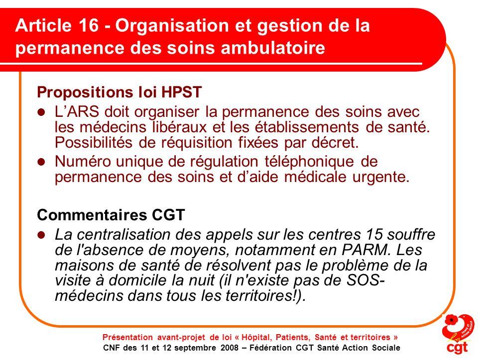 Article 16 - Organisation et gestion de la permanence des soins ambulatoire