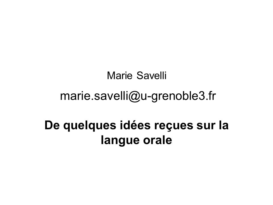 Marie Savelli marie.savelli@u-grenoble3.fr