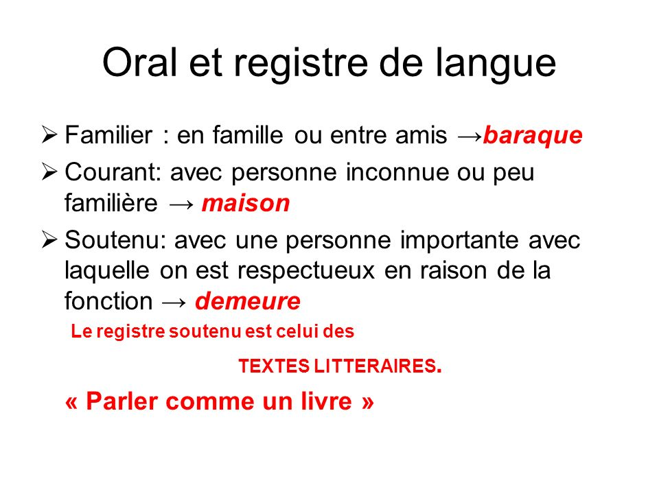 Oral et registre de langue