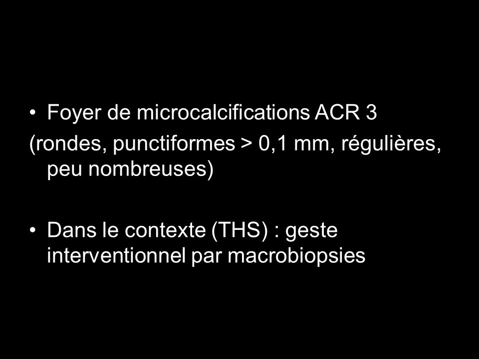 Foyer de microcalcifications ACR 3