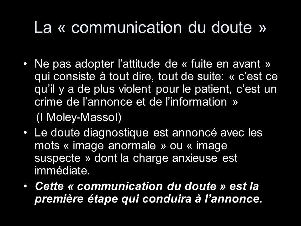 La « communication du doute »
