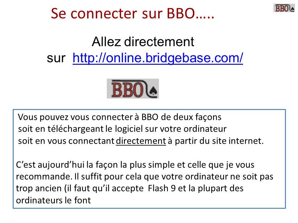 Allez directement sur http://online.bridgebase.com/