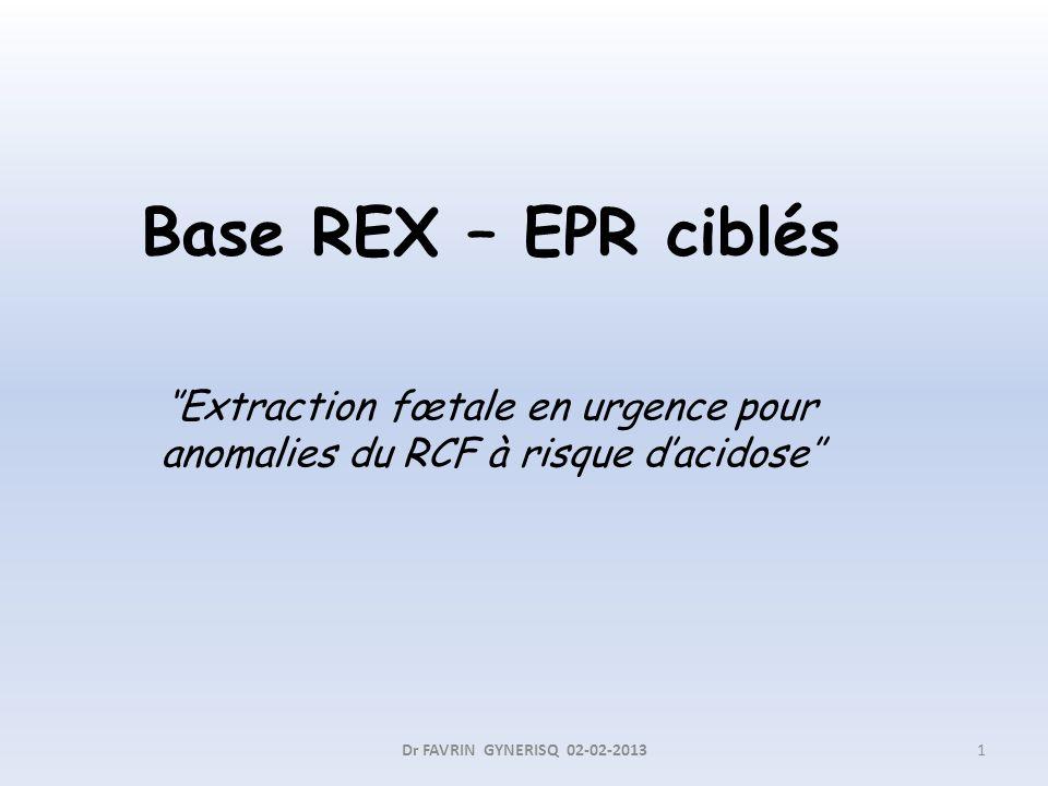 Base REX – EPR ciblés ''Extraction fœtale en urgence pour anomalies du RCF à risque d'acidose''