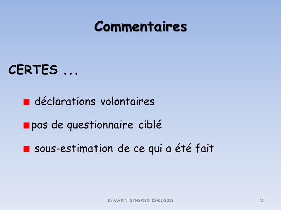 Commentaires CERTES ... déclarations volontaires