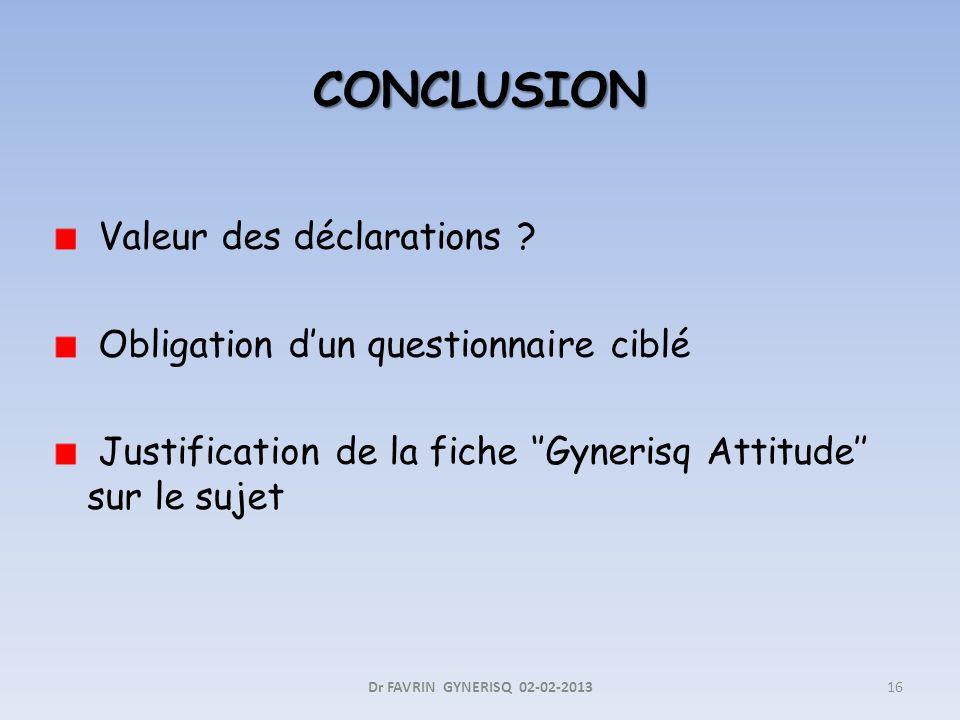 CONCLUSION Valeur des déclarations