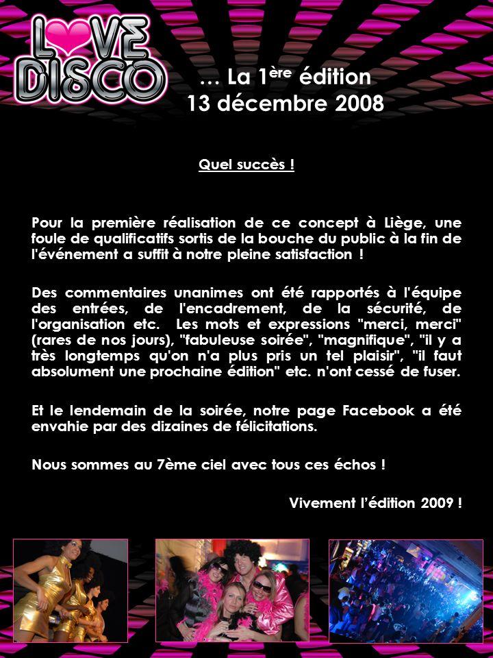 … La 1ère édition 13 décembre 2008