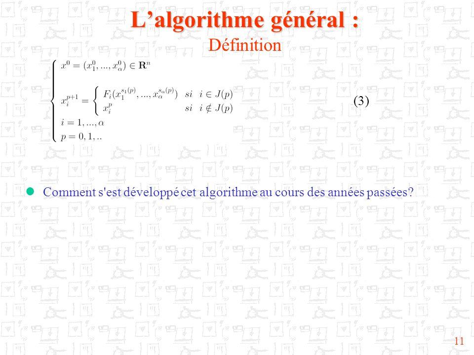 L'algorithme général : Définition